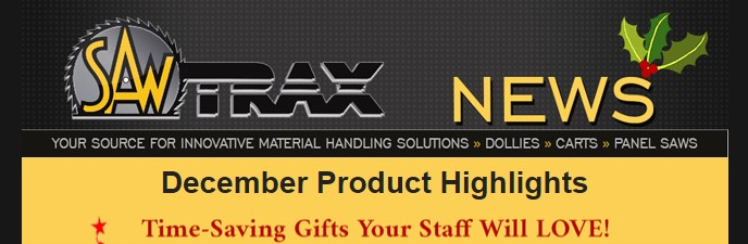 SawTrax News Header December 2019 - In Case You Missed It.. SIGN DEALS are our December Product Highlights!